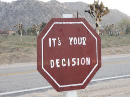 its your decision